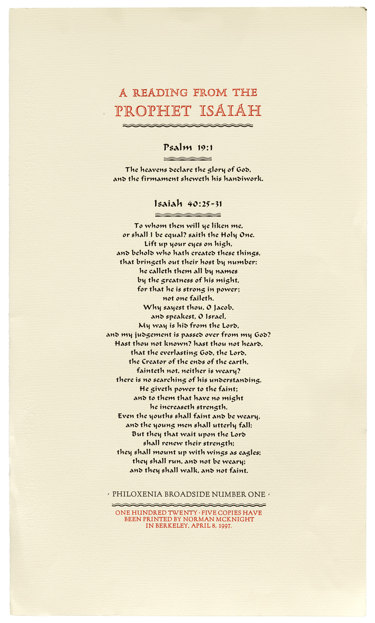 Broadside. The Prophet Isaiah. 40:25-31; 2:1-7. 18 point Ondine, Adrian Frutiger, 1954. Size 11.5 x 19.5.